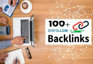 I will create 100+ do follow Backlinks