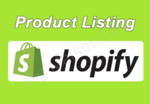 I Will Do Shopify Product Listing Manually