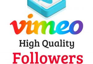 I Will Add 200 Vimeo High Quality Real Followers Guaranteed